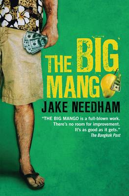 The Big Mango by Jake Needham