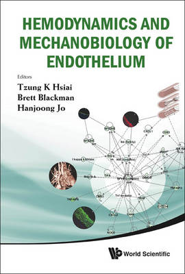 Hemodynamics and Mechanobiology of Endothelium by Brett Blackman