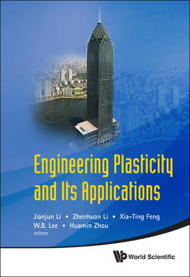 Engineering Plasticity and Its Applications Proceedings of the 10th Asia-Pacific Conference by Jianjun Li