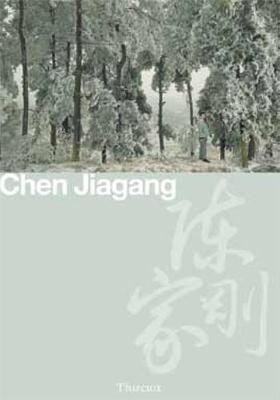 Chen Jiagang: Tales of a New China by Chen Jiagang, Jeremie Thircuir
