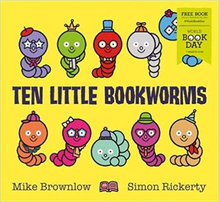 Cover for Ten Little Bookworms: World Book Day 2019 by Mike Brownlow