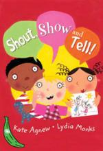 Cover for Green Bananas: Shout, Show and Tell! by Kate Agnew