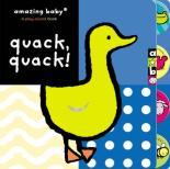 Amazing Baby: Quack Quack! by Emma Dodd