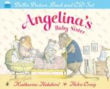 Angelina's Baby Sister (Book and CD) by Katharine Holabird