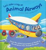 Let's Take a Trip on Animal Airways by Sally Hopgood, Andrea Petrlik