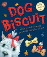 Dog Biscuit by Helen Cooper