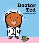 Cover for Doctor Ted by Andrea Beaty