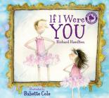 If I were you by Babette Cole