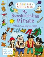 My Swashbuckling Pirate Activity and Sticker Book by