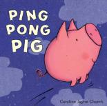 Ping Pong Pig by Caroline Jayne Church