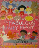 The Fabulous Fairy Feast by Sue Heap