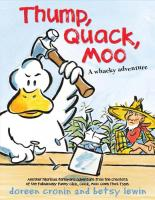 Thump Quack Moo by Doreen Cronin