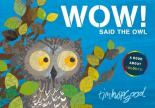 WOW Said the Owl by Tim Hopgood