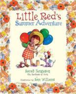 Little Red's Summer Adventure by Sarah, Duchess Of York