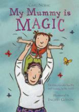 My Mummy Is Magic by Carl Norac