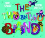 The Two by Two Band by David Flavell