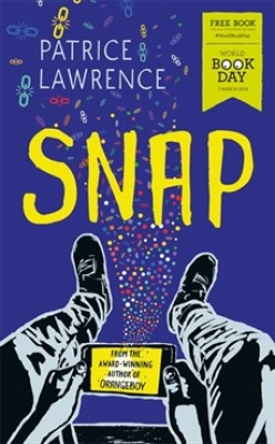 Cover for Snap : World Book Day 2019 by Patrice Lawrence