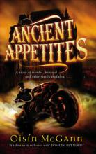 Cover for Ancient Appetites by Oisin Mcgann