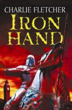 Iron Hand by Charlie Fletcher