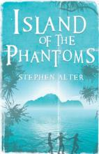 Island Of The Phantoms by Stephen Alter