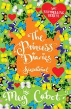 The Princess Diaries Sixsational by Meg Cabot