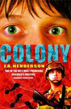 Colony by J A Henderson