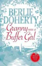 Granny Was A Buffer Girl by Berlie Doherty
