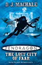 Pendragon: The Lost City of Faar by D J  Machale