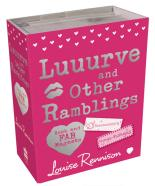Luuurve And Other Ramblings by Louise Rennison