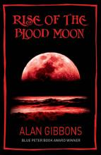 Rise of the Blood Moon by Alan Gibbons