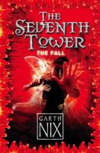 The Seventh Tower: The Fall by Garth Nix