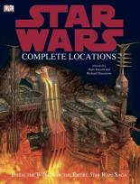Star Wars: Complete Locations by Kerrie Dougherty