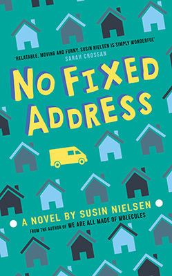 Cover for No Fixed Address by Susin Nielsen