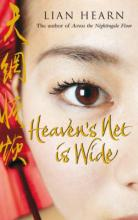 Heaven's Net Is Wide by Lian Hearn