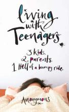 Living With Teenagers by Anonymous