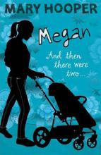 Megan Book Two: And then there were two by Mary Hooper