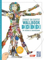 Cover for The What on Earth? Wallbook Timeline of Science & Engineering by Christopher Lloyd, Patrick Skipworth