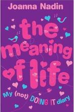 The Meaning Of Life by Joanna Nadin
