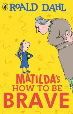 Matilda's How To Be Brave