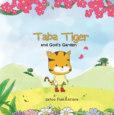 Taba Tiger and God's Garden