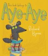 This Book Belongs to Aye-Aye by Richard Byrne