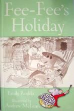 Fee-fee's Holiday by Emily Rodda