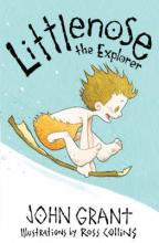 Littlenose The Explorer by John Grant