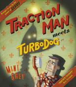 Traction Man Meets Turbodog by Mini Grey