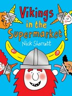 Cover for Vikings in the Supermarket by Nick Sharratt