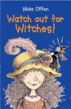 Watch Out For Witches! by Hilda Offen