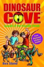 Dinosaur Cove 12 : Assault of the Friendly Fiends by Rex Stone