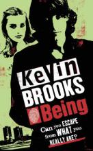 Being by Kevin Brooks