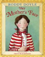 Her Mother's Face by Roddy Doyle
