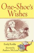 Squeak Street: One-shoe's Wishes by Emily Rodda